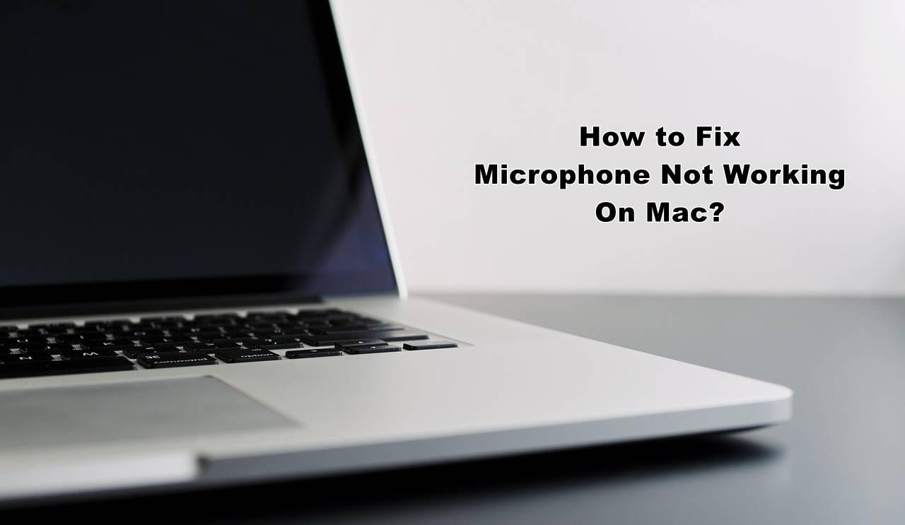 fix microphone not working on mac