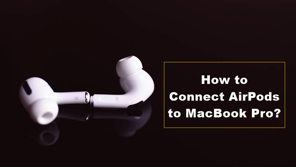 connect airpods to macbook pro